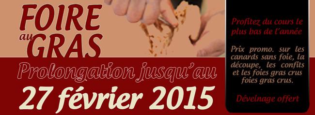 prolongation de la foire au gras